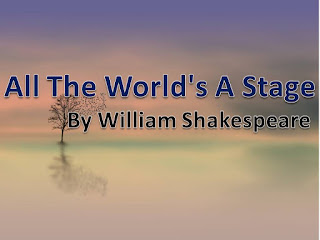 All The World's A Stage Poem