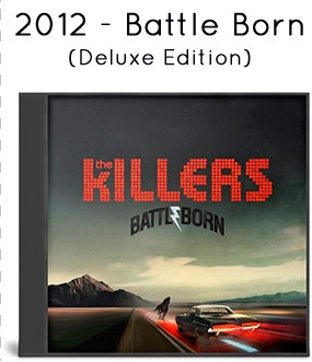 2012 - Battle Born (deluxe edition)