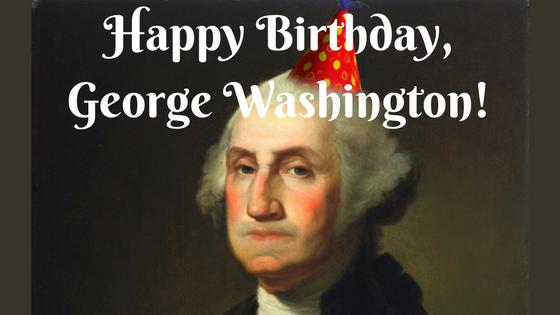 Happy Birthday, Washington!
