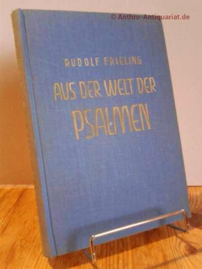 Frieling, Rudolf: Aus der Welt der Psalmen