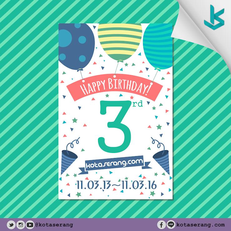 Gambar Event - Happy 3th Birthday kotaserang.com