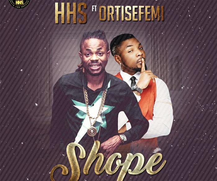 HHS ft. Oritse Femi - Shope