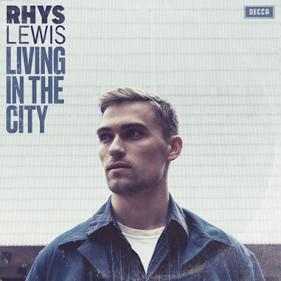 "Rhys Lewis Unveils New Single ""Living In The City"""