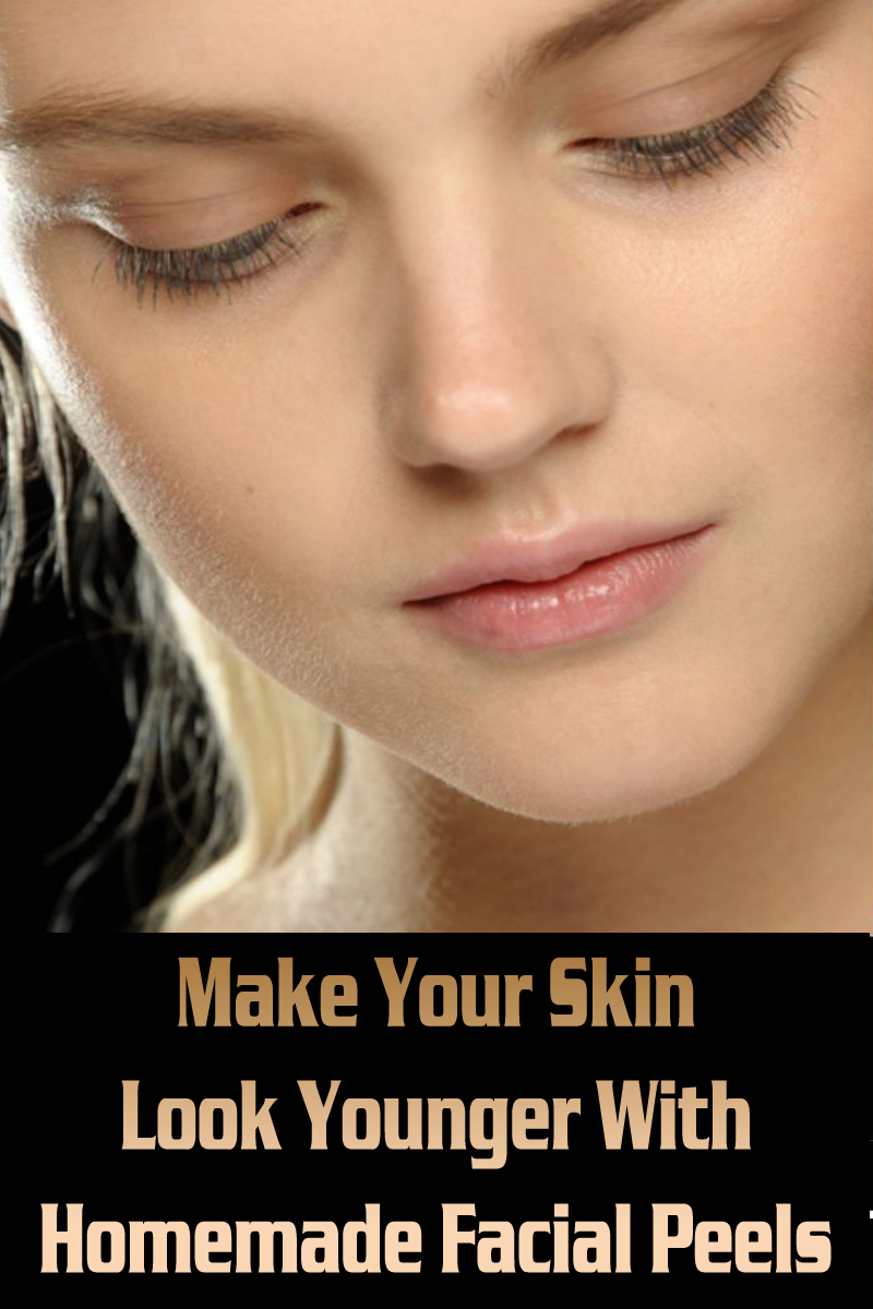 Make Your Skin Look Younger With Homemade Facial Peels