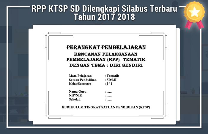 RPP KTSP SD Dilengkapi Silabus Terbaru Tahun 2017 2018