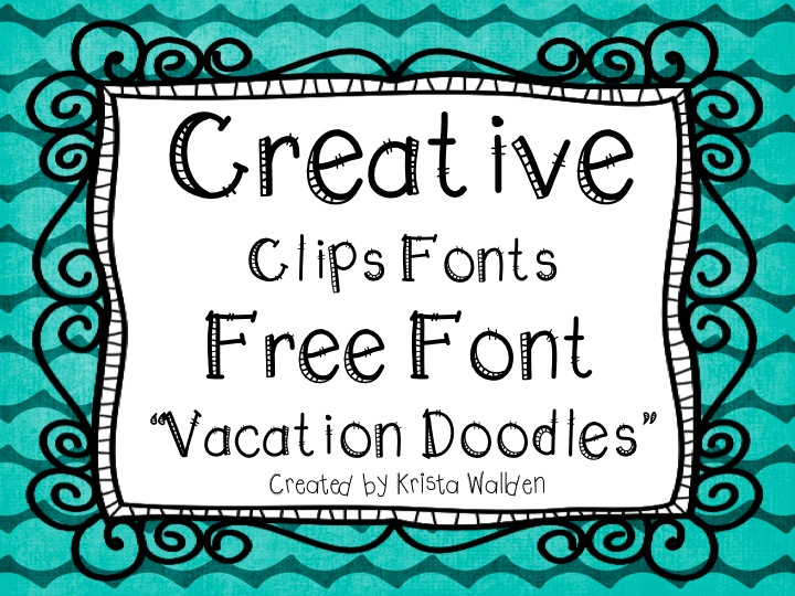 The Creative Chalkboard: Free Font: Vacation Doodles and New Clipart