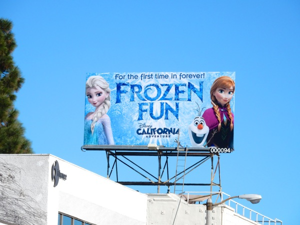 Frozen Fun Disneyland billboard Jan 2015