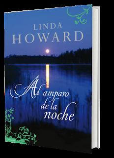 Reseña: Al amparo de la noche ~ Linda Howard