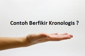 Contoh Berfikir Kronologis Diakronik