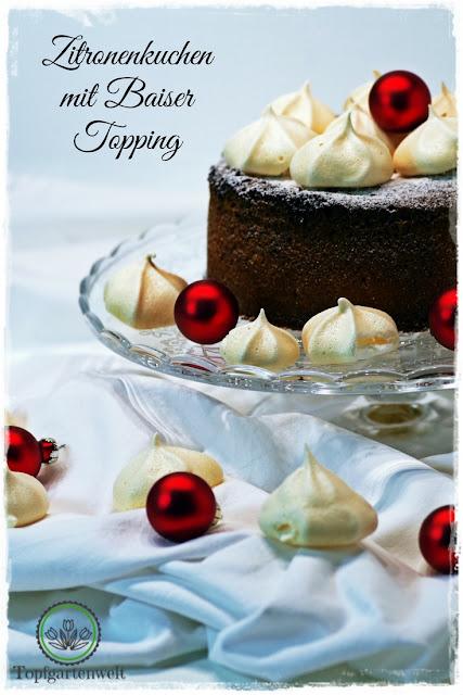 Zitronenkuchen mit Baiser Topping - fruchtig in den Heiligen Abend - Gartenblog Topfgartenwelt #Zitronenkuchen #Baiser #Topping #Weihnachten #fruchtig