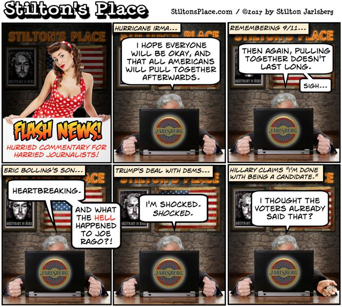 stilton's place, stilton, political, humor, conservative, cartoons, jokes, hope n' change, hurricane, irma, 9/11, bolling, rago, hillary, remodeling