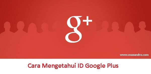 Cara Mengetahui ID Google Plus