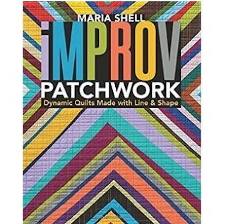Improv-Patchwork-Maria-Shell-Modern-Quilting-Book