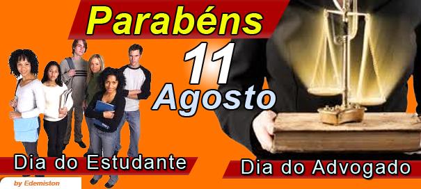 Blog do Gilberto Dias: 11 de agosto: Comemora-se hoje o dia do ...