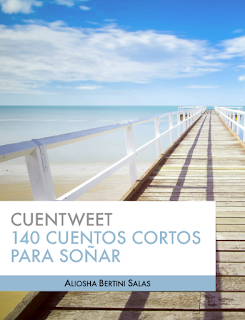 Cuentweet - 140 Cuentos Cortos para Soñar