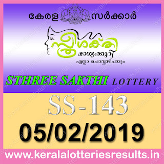"KeralaLotteriesresults.in, ""kerala lottery result 05.02.2019 sthree sakthi ss 143"" 05nd january 2019 result, kerala lottery, kl result,  yesterday lottery results, lotteries results, keralalotteries, kerala lottery, keralalotteryresult, kerala lottery result, kerala lottery result live, kerala lottery today, kerala lottery result today, kerala lottery results today, today kerala lottery result, 05 2 2019, 05.02.2019, kerala lottery result 05-2-2019, sthree sakthi lottery results, kerala lottery result today sthree sakthi, sthree sakthi lottery result, kerala lottery result sthree sakthi today, kerala lottery sthree sakthi today result, sthree sakthi kerala lottery result, sthree sakthi lottery ss 143 results 05-2-2019, sthree sakthi lottery ss 143, live sthree sakthi lottery ss-143, sthree sakthi lottery, 05/2/2019 kerala lottery today result sthree sakthi, 05/02/2019 sthree sakthi lottery ss-143, today sthree sakthi lottery result, sthree sakthi lottery today result, sthree sakthi lottery results today, today kerala lottery result sthree sakthi, kerala lottery results today sthree sakthi, sthree sakthi lottery today, today lottery result sthree sakthi, sthree sakthi lottery result today, kerala lottery result live, kerala lottery bumper result, kerala lottery result yesterday, kerala lottery result today, kerala online lottery results, kerala lottery draw, kerala lottery results, kerala state lottery today, kerala lottare, kerala lottery result, lottery today, kerala lottery today draw result"