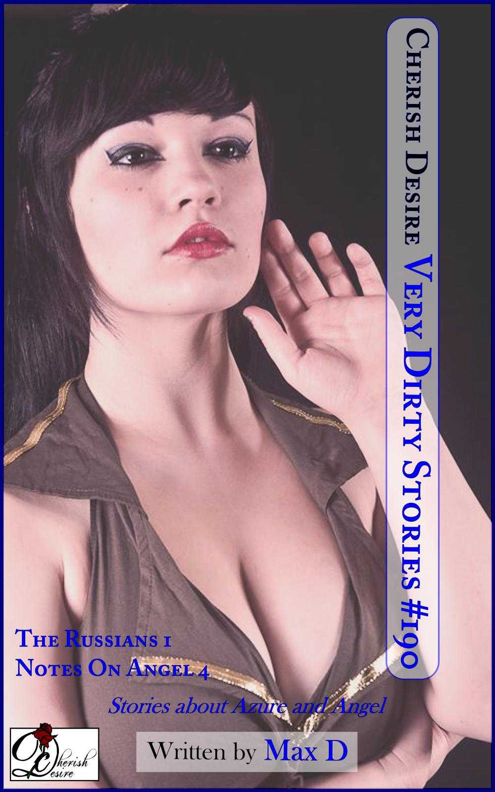 Cherish Desire: Very Dirty Stories #190, Max D, erotica