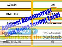 Perangkat Aplikasi Administrasi Guru Kelas Format Excel {Berkas File Sekolah}