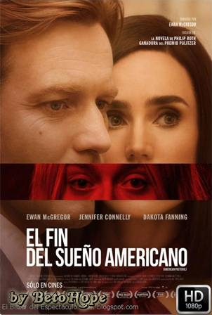 El Fin Del Sueño Americano [1080p] [Latino-Ingles] [MEGA]