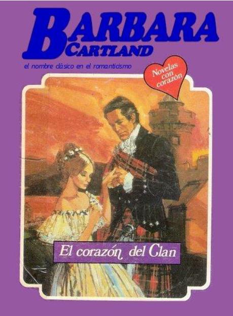 El Corazon del Clan – Barbara Cartland
