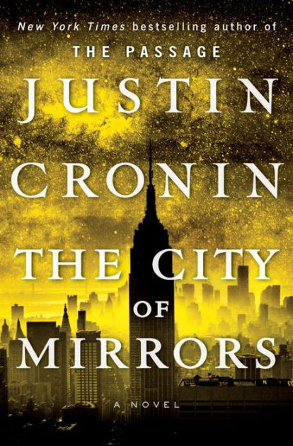 "Click Here To Order ""The City of Mirrors"" by Justin Cronin!!!"