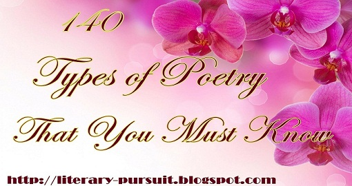 140 Types of Poetry That You Must Know