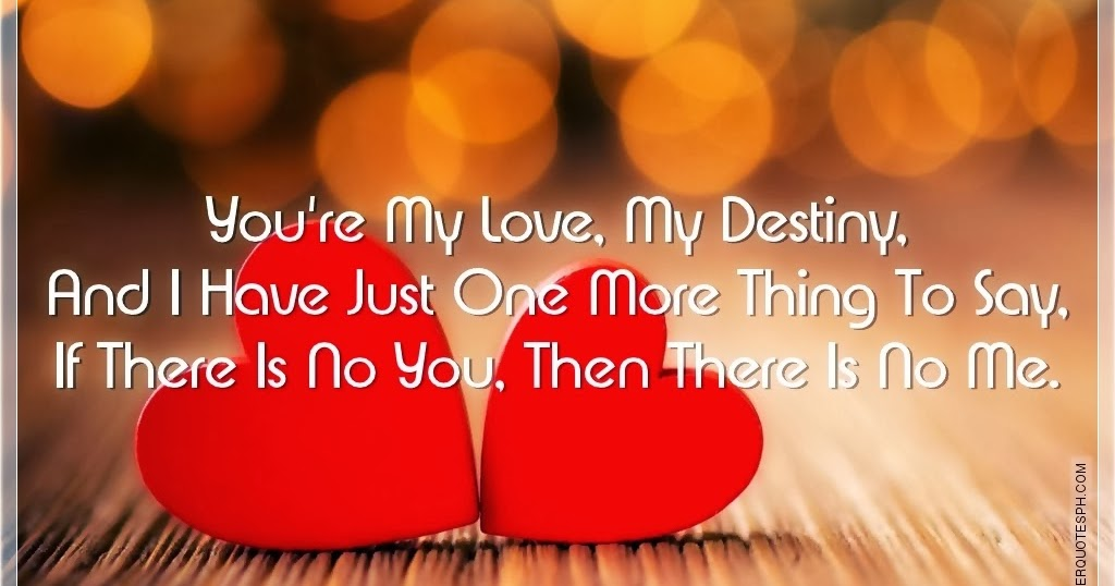 You Re My Love My Destiny Silver Quotes