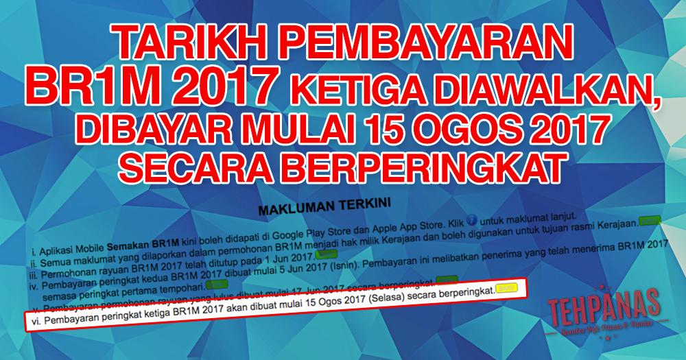 Tarikh Bayaran Ketiga BR1M 2017 Diawalkan, Mulai 15 Ogos