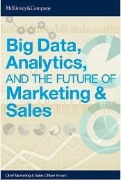Big Data, Analytics, and the future of Marketing and Sales