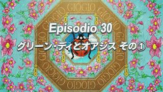 JoJo no Kimyou na Bouken: Ougon no Kaze Episódio 30