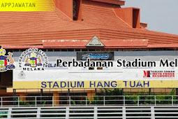 Jawatan Kosong Pegawai Tadbir Unit Perniagaan, Promosi Dan Pemasaran Perbadanan Stadium Melaka Gred N41