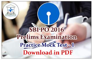 SBI PO 2016 Prelims Exam Practice Full Mock Test-1 | Download in PDF