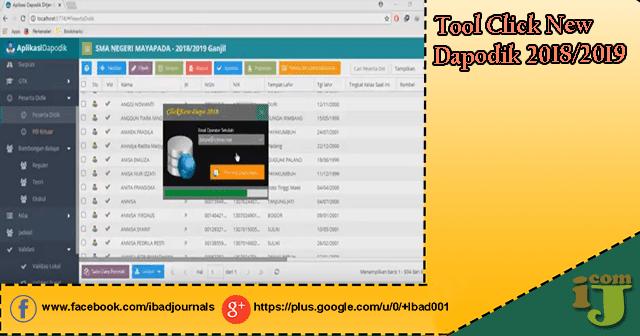 merupakan sebuah aplikasi pendukung di luar aplikasi Dapodik yang dikembangkan oleh seora Tool Click New Dapodik 2018/2019