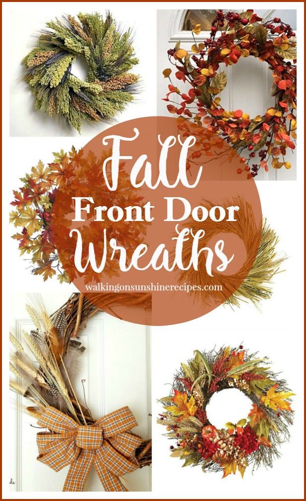 A beautiful assortment of wreaths to decorate your front door this Fall season from Walking on Sunshine Recipes.