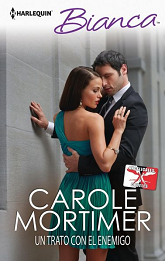 Carole Mortimer - Un Trato con el Enemigo