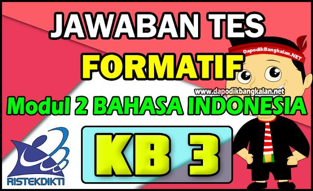 Jawaban Formatif Modul 2 KB 3 Bahasa Indonesia