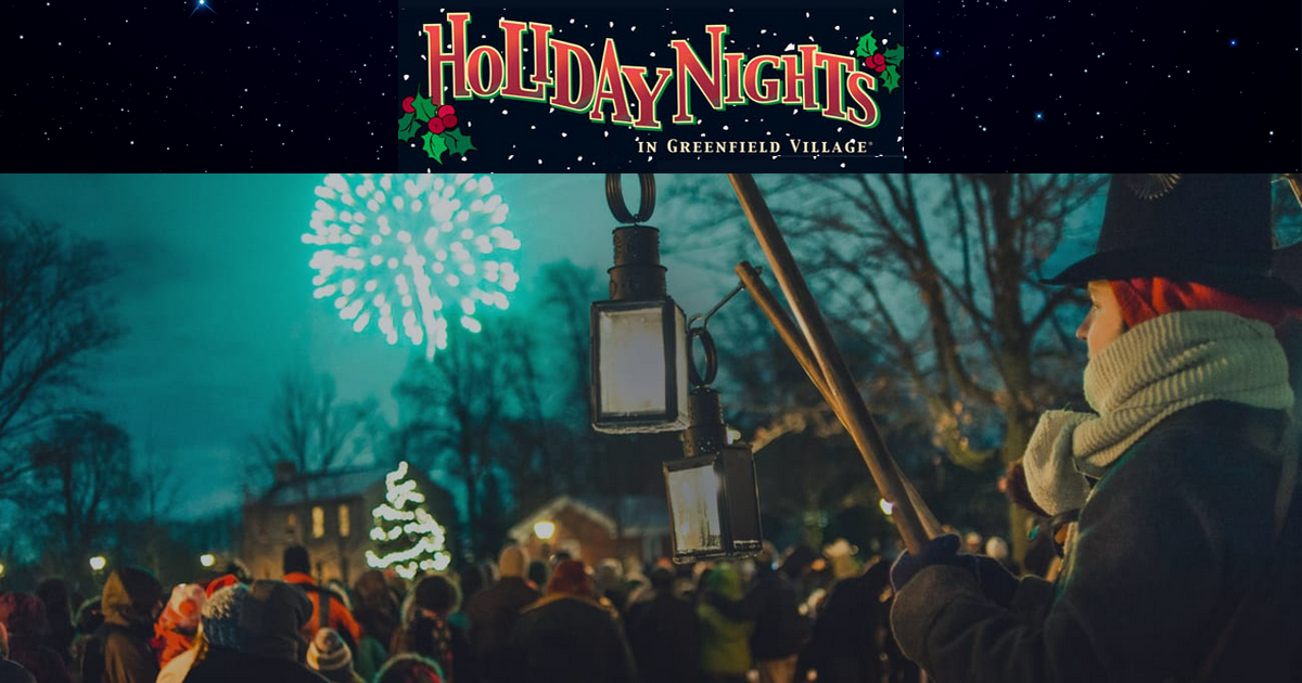 Greenfield Village Christmas.Holiday Nights At Greenfield Village Metro Detroit Mommy