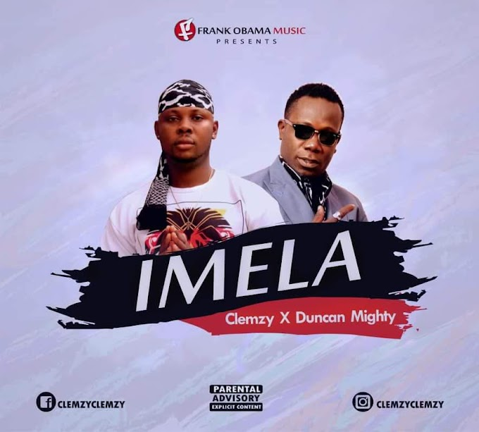 (LG Music) Clemzy - Imela_Ft Dunca Mighty