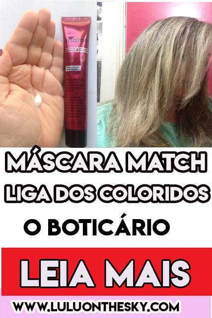Match Máscara Capilar Liga dos Coloridos - O Boticário: eu testei