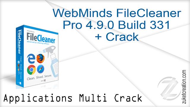 WebMinds FileCleaner Pro 4.9.0 Build 331 + Crack