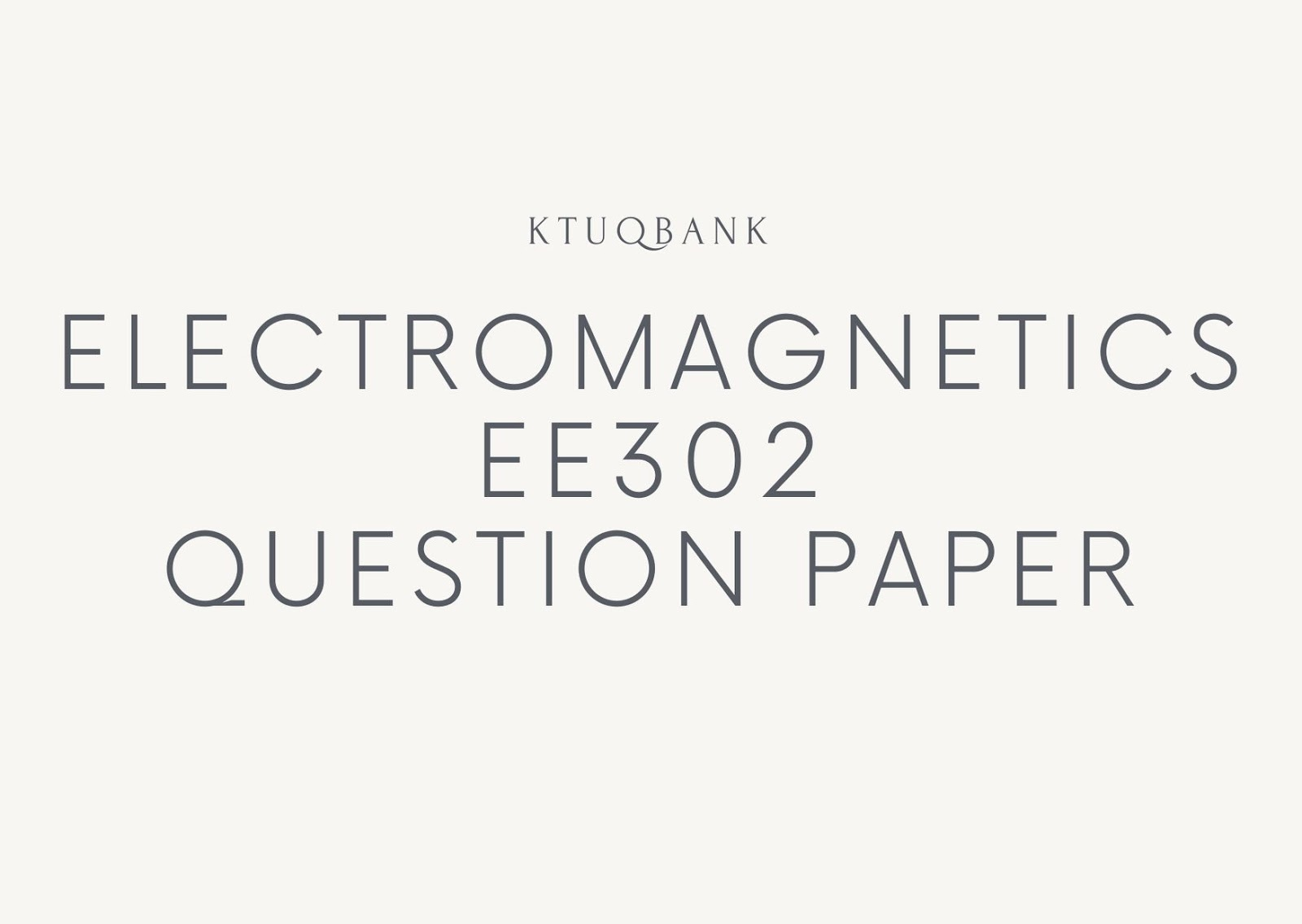 Electromagnetics | EE302 | Question Papers (2015 batch)