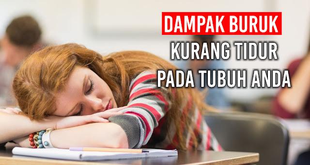 Dampak Buruk Kurang Tidur Pada Tubuh Anda