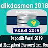 Dapodik Versi 2019, Cara/ Solusi Mengatasi Pasword dan Username Salah