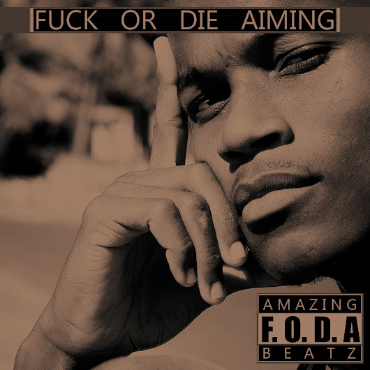 F.O.D.A (Fuck Or Die Aiming)