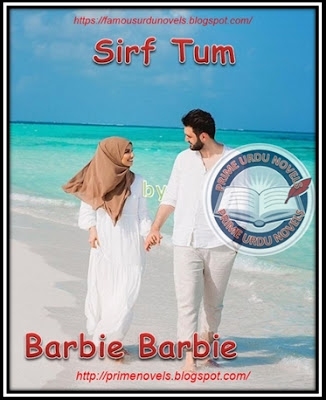 Free download Sirf tum novel by Barbie Barbie pdf