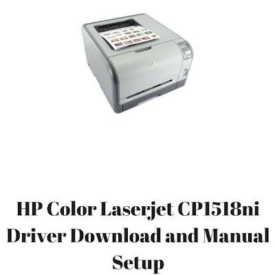 HP Color Laserjet CP1518ni Driver Download and Manual Setup