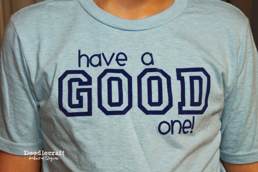 http://www.doodlecraftblog.com/2014/09/have-good-one-t-shirts.html