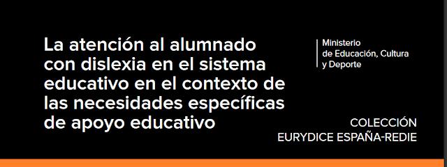 http://www.mecd.gob.es/educacion-mecd/gl/dms/mecd/educacion-mecd/mc/redie-eurydice/estudios-informes/redie/estudios-redie/atencion-alumnado-dislexia/atencion-alumado-dislexia.pdf
