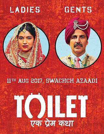 Toilet - Ek Prem Katha 2017 Full Hindi Movie DVDRip Free Download