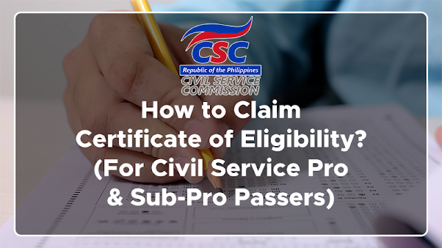 How to Claim Certificate of Eligibility? (For Civil Service